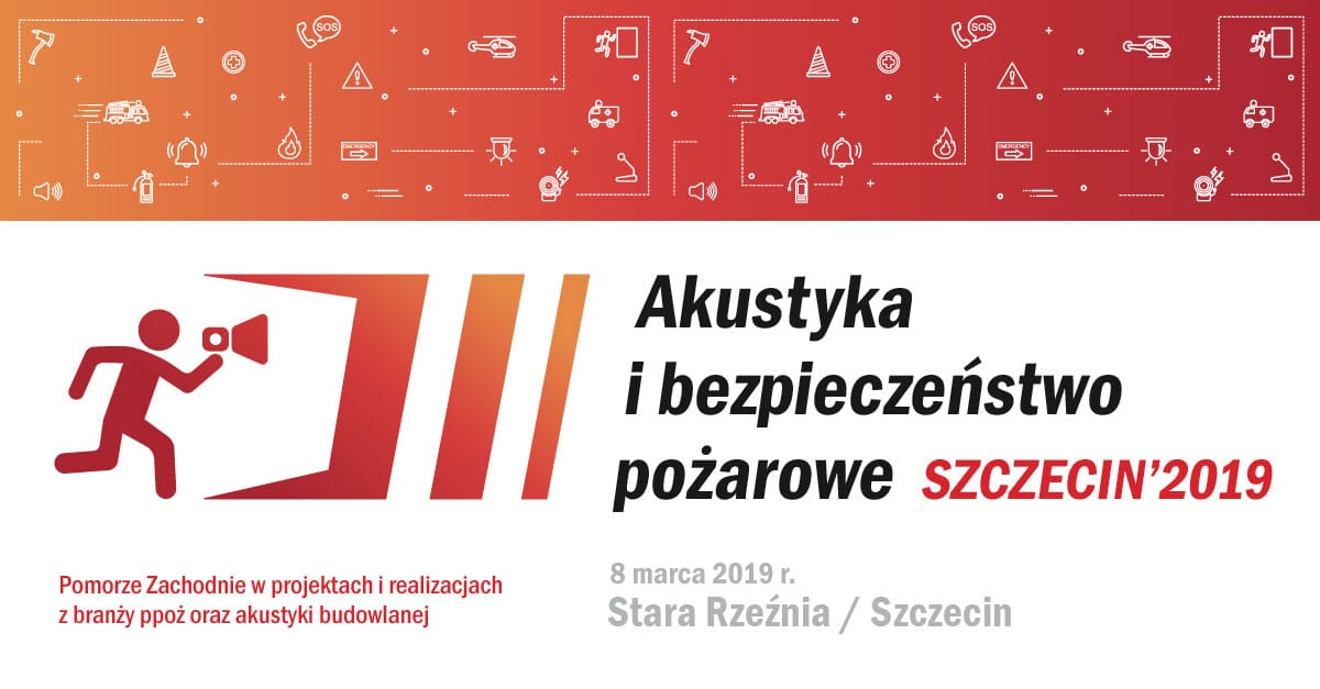Konferencja – Akustyka ibezpieczeństwo p.poż.